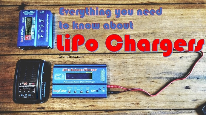 Everything you need to know about LiPo Battery chargers - Guides