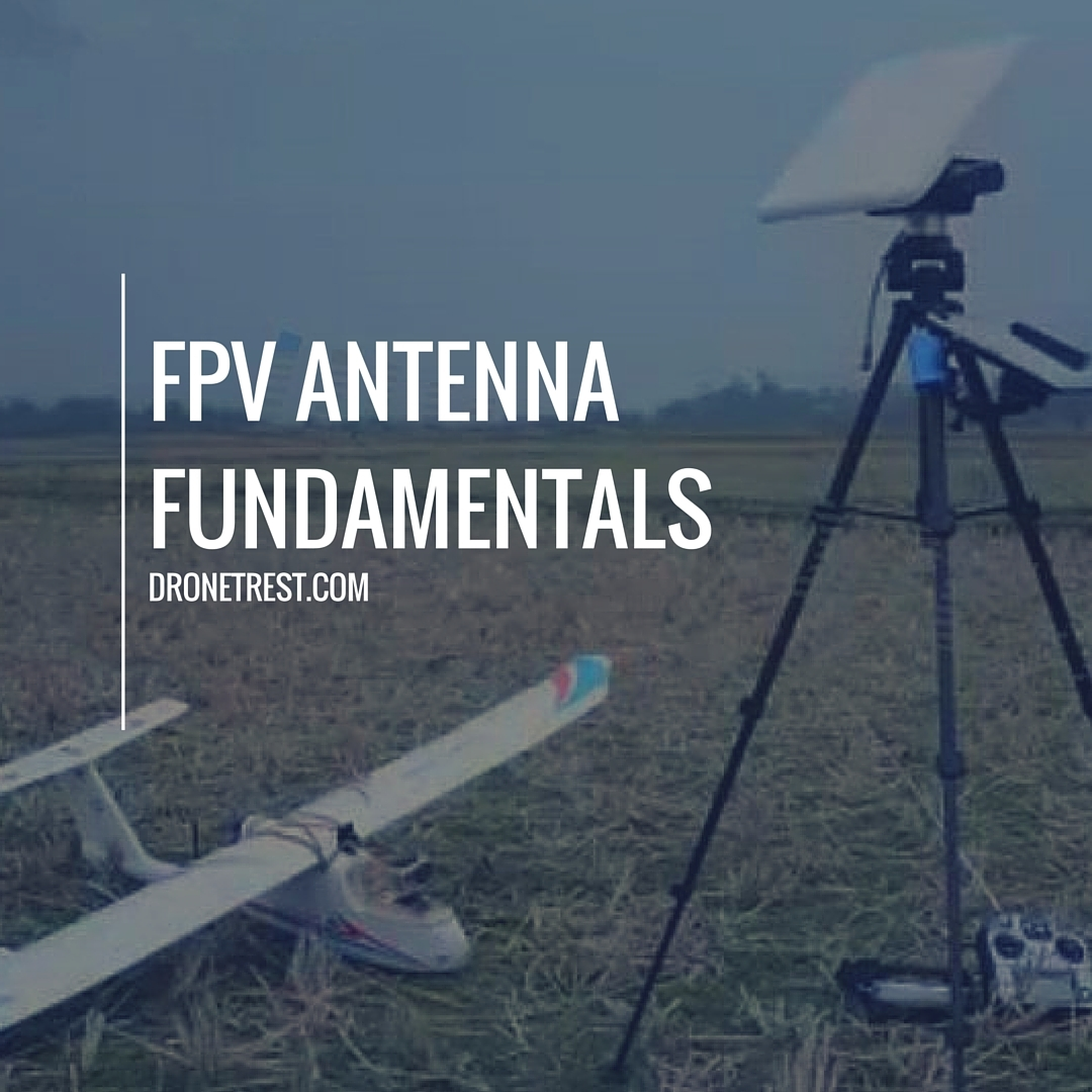 The Complete Guide To Fpv Antennas For Your Drone Guides Dronetrest 3 Way Video Switch Antenna Fundamentals1080x1080 508 Kb