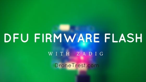 Zadig Drivers for Cleanflight/BetaFlight STM32 Flight
